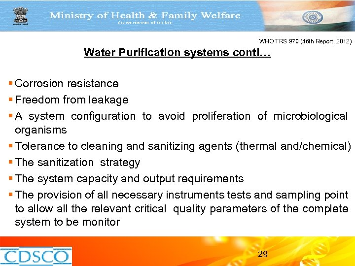 WHO TRS 970 (46 th Report, 2012) Water Purification systems conti… § Corrosion resistance