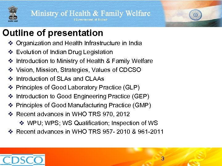 Outline of presentation v v v v v Organization and Health Infrastructure in India