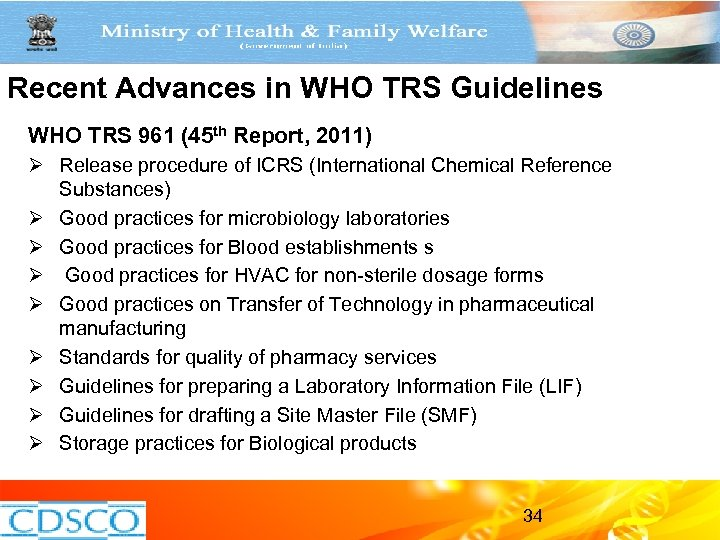 Recent Advances in WHO TRS Guidelines WHO TRS 961 (45 th Report, 2011) Ø