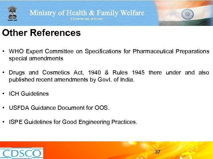 Other References • WHO Expert Committee on Specifications for Pharmaceutical Preparations special amendments •