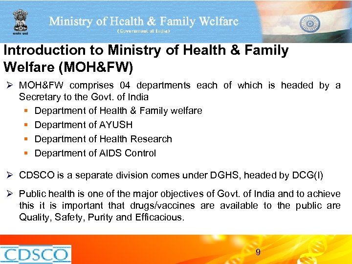 Introduction to Ministry of Health & Family Welfare (MOH&FW) Ø MOH&FW comprises 04 departments