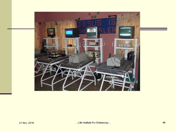 21 Nov. 2014 . . . Life Institute For Endoscopy. . . 46