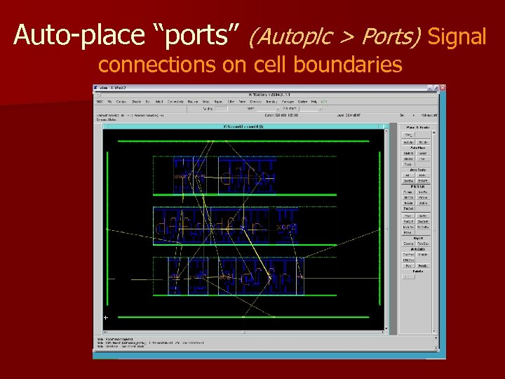 """Auto-place """"ports"""" (Autoplc > Ports) Signal connections on cell boundaries"""