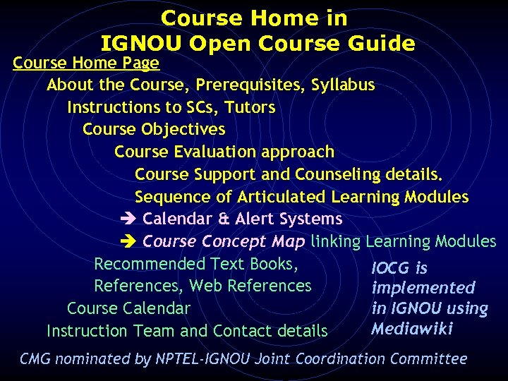 Course Home in IGNOU Open Course Guide Course Home Page About the Course, Prerequisites,
