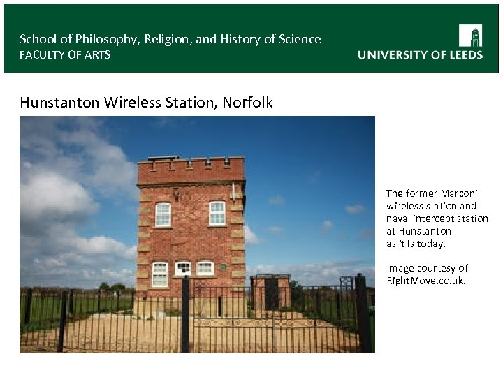 School of Philosophy, Religion, and History of Science FACULTY OF ARTS Hunstanton Wireless Station,