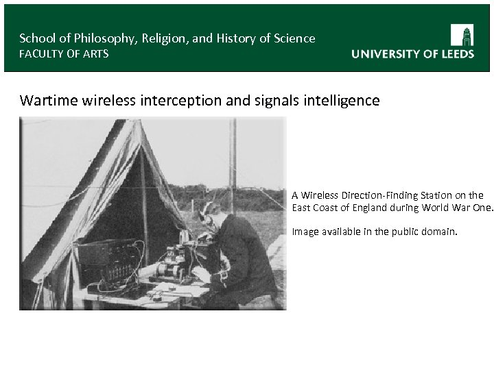 School of Philosophy, Religion, and History of Science FACULTY OF ARTS Wartime wireless interception