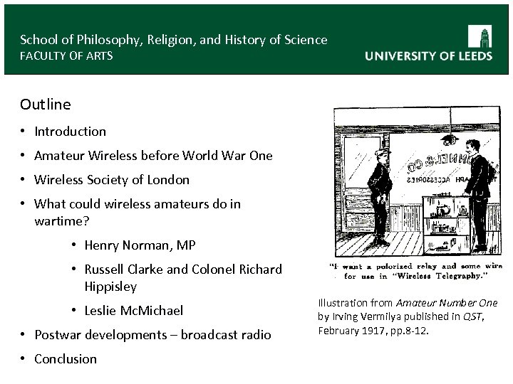 School of Philosophy, Religion, and History of Science FACULTY OF ARTS Outline • Introduction