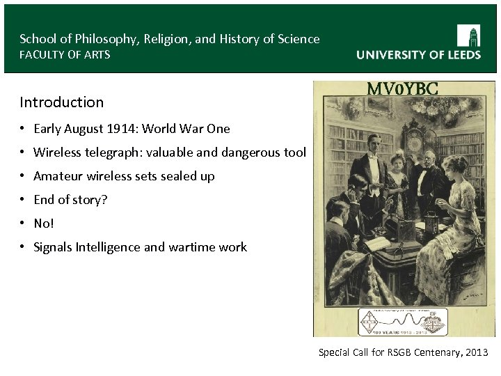 School of Philosophy, Religion, and History of Science FACULTY OF ARTS Introduction • Early