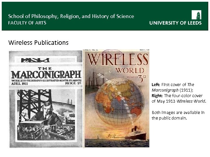School of Philosophy, Religion, and History of Science FACULTY OF ARTS Wireless Publications Left: