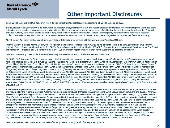 Other Important Disclosures Bof. A Merrill Lynch (Bof. AML) Research refers to the combined