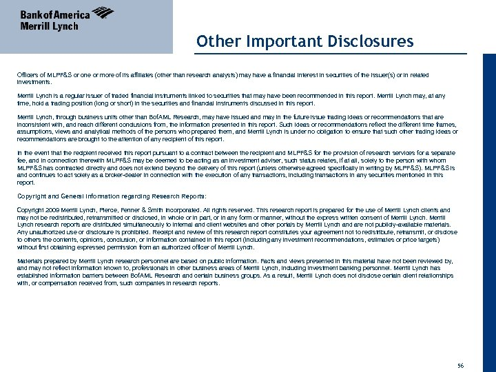 Other Important Disclosures Officers of MLPF&S or one or more of its affiliates (other