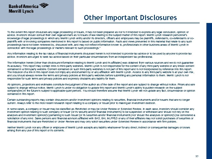 Other Important Disclosures To the extent this report discusses any legal proceeding or issues,