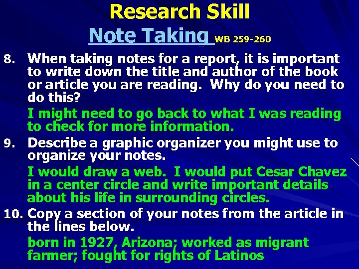 Research Skill Note Taking WB 259 -260 8. When taking notes for a report,