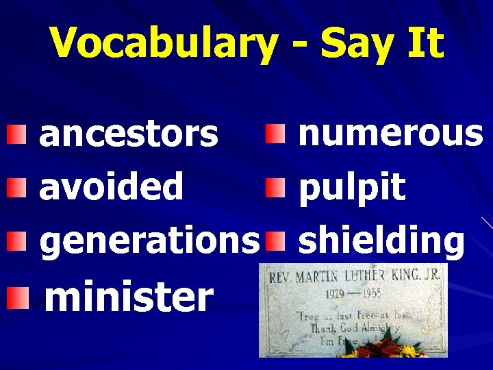Vocabulary - Say It numerous ancestors avoided pulpit generations shielding minister