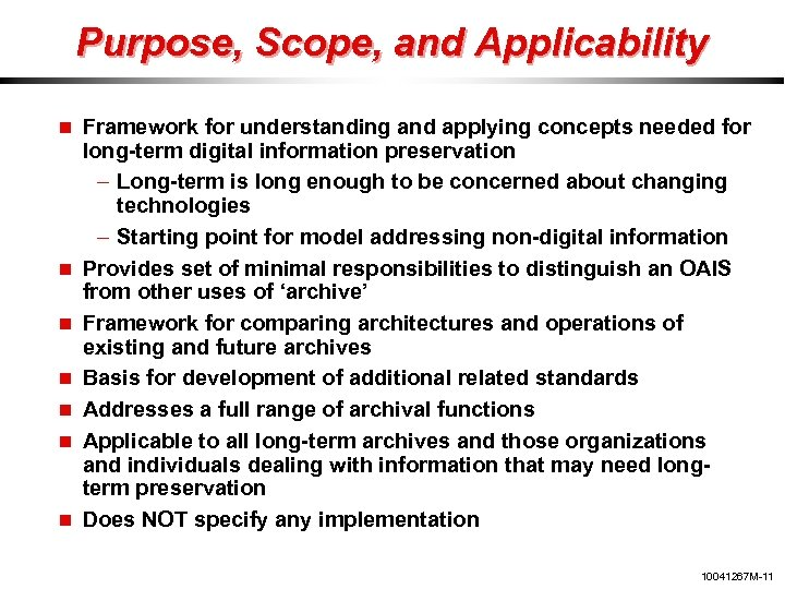 Purpose, Scope, and Applicability Framework for understanding and applying concepts needed for long-term digital