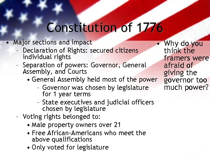 Constitution of 1776 • Major sections and impact • – Declaration of Rights: secured