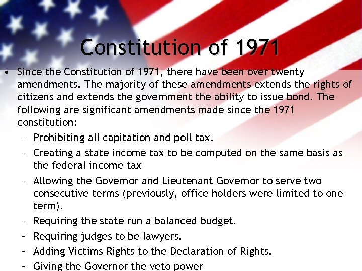 Constitution of 1971 • Since the Constitution of 1971, there have been over twenty