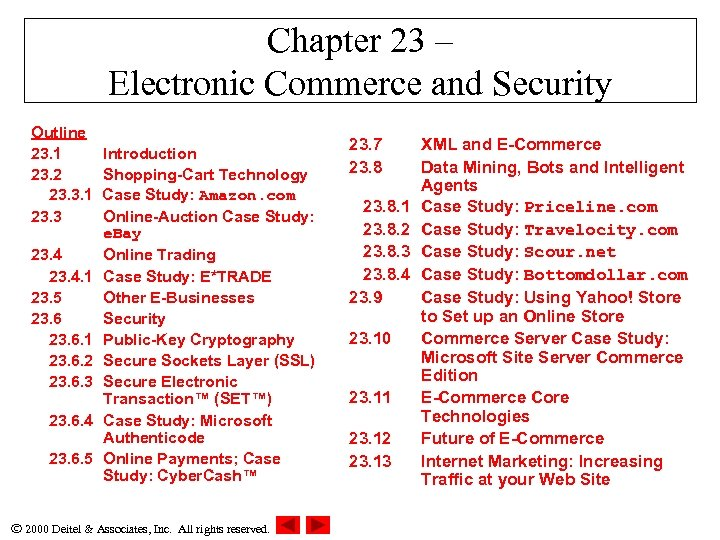 Chapter 23 – Electronic Commerce and Security Outline 23. 1 23. 2 23. 3.