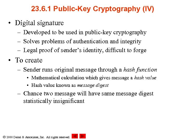 23. 6. 1 Public-Key Cryptography (IV) • Digital signature – Developed to be used