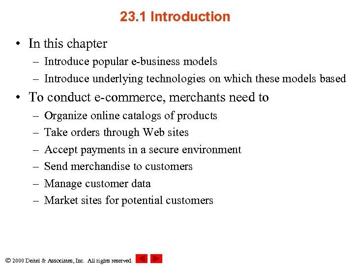 23. 1 Introduction • In this chapter – Introduce popular e-business models – Introduce