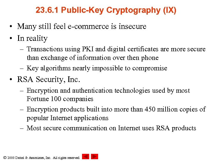 23. 6. 1 Public-Key Cryptography (IX) • Many still feel e-commerce is insecure •