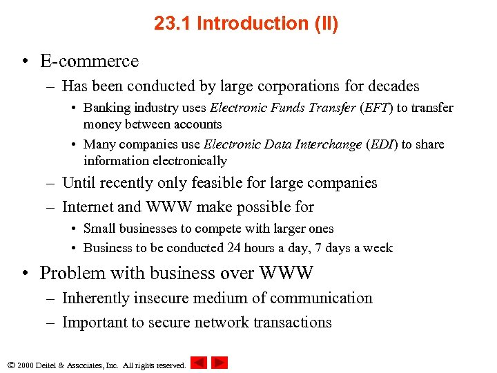 23. 1 Introduction (II) • E-commerce – Has been conducted by large corporations for