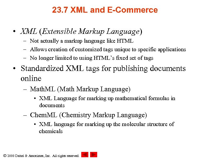 23. 7 XML and E-Commerce • XML (Extensible Markup Language) – Not actually a
