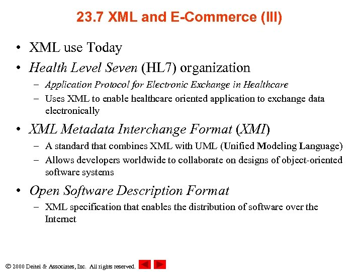 23. 7 XML and E-Commerce (III) • XML use Today • Health Level Seven