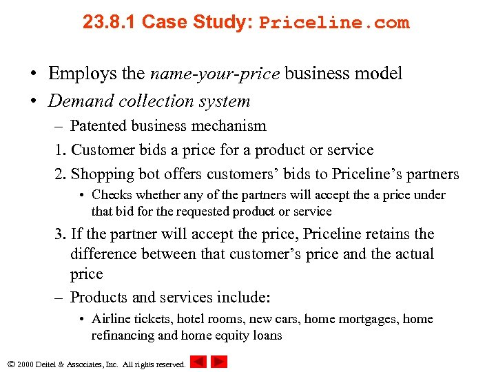 23. 8. 1 Case Study: Priceline. com • Employs the name-your-price business model •