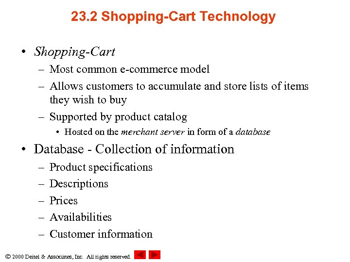 23. 2 Shopping-Cart Technology • Shopping-Cart – Most common e-commerce model – Allows customers