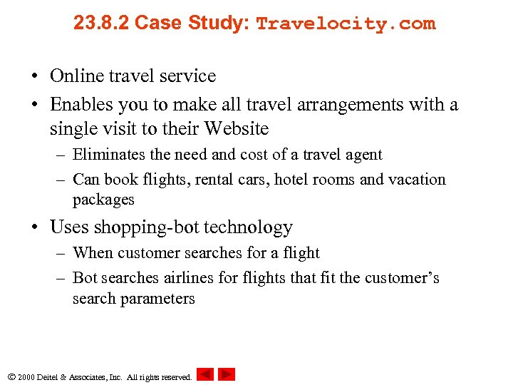 23. 8. 2 Case Study: Travelocity. com • Online travel service • Enables you