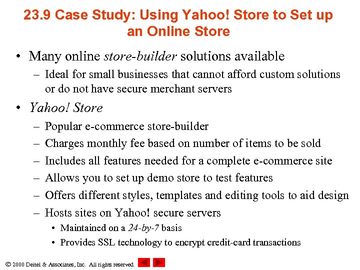23. 9 Case Study: Using Yahoo! Store to Set up an Online Store •