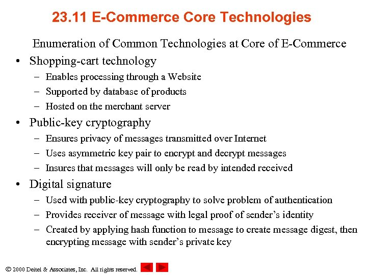 23. 11 E-Commerce Core Technologies Enumeration of Common Technologies at Core of E-Commerce •