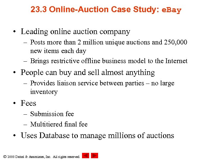 23. 3 Online-Auction Case Study: e. Bay • Leading online auction company – Posts