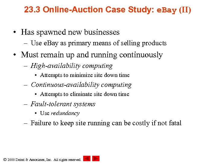 23. 3 Online-Auction Case Study: e. Bay (II) • Has spawned new businesses –