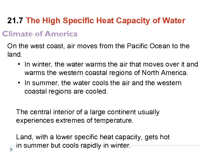 21. 7 The High Specific Heat Capacity of Water Climate of America On the