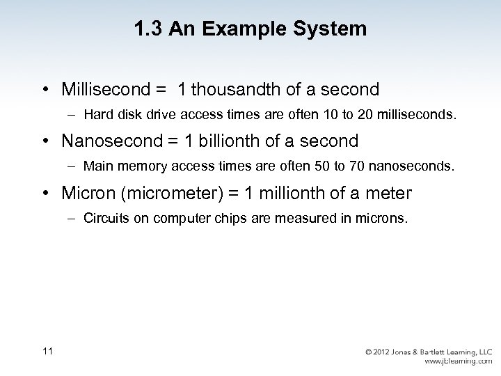 1. 3 An Example System • Millisecond = 1 thousandth of a second –