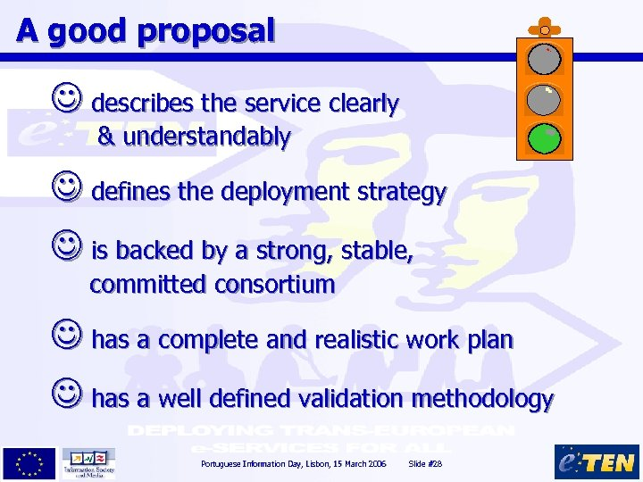 A good proposal describes the service clearly & understandably defines the deployment strategy is