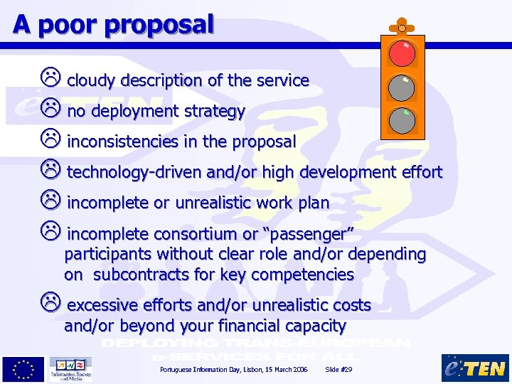 A poor proposal L cloudy description of the service L no deployment strategy L