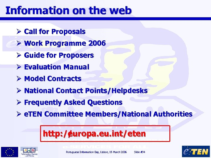 Information on the web Ø Call for Proposals Ø Work Programme 2006 Ø Guide