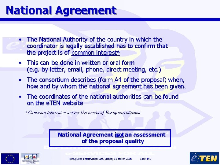 National Agreement • The National Authority of the country in which the coordinator is