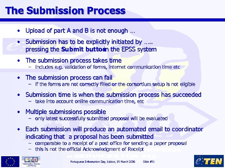 The Submission Process • Upload of part A and B is not enough …