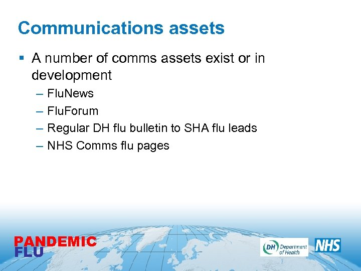 Communications assets § A number of comms assets exist or in development – –