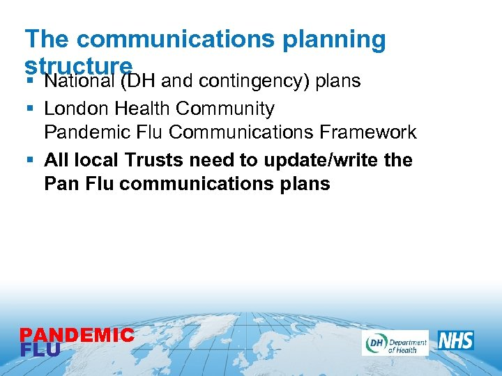 The communications planning structure § National (DH and contingency) plans § London Health Community
