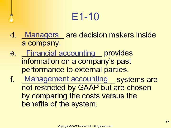 E 1 -10 Managers d. _____ are decision makers inside a company. e. __________
