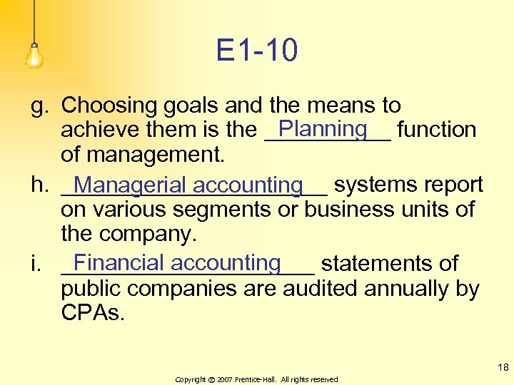 E 1 -10 g. Choosing goals and the means to Planning achieve them is