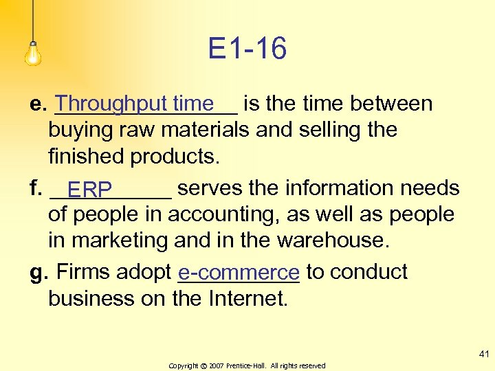 E 1 -16 e. ________ is the time between Throughput time buying raw materials