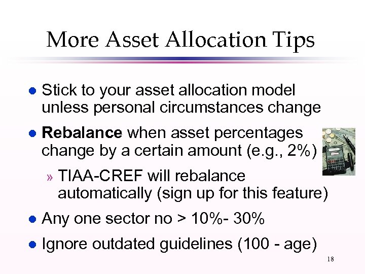 More Asset Allocation Tips l Stick to your asset allocation model unless personal circumstances