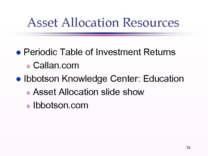 Asset Allocation Resources Periodic Table of Investment Returns » Callan. com l Ibbotson Knowledge