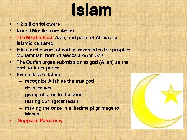 Islam • • 1. 2 billion followers Not all Muslims are Arabs The Middle-East,